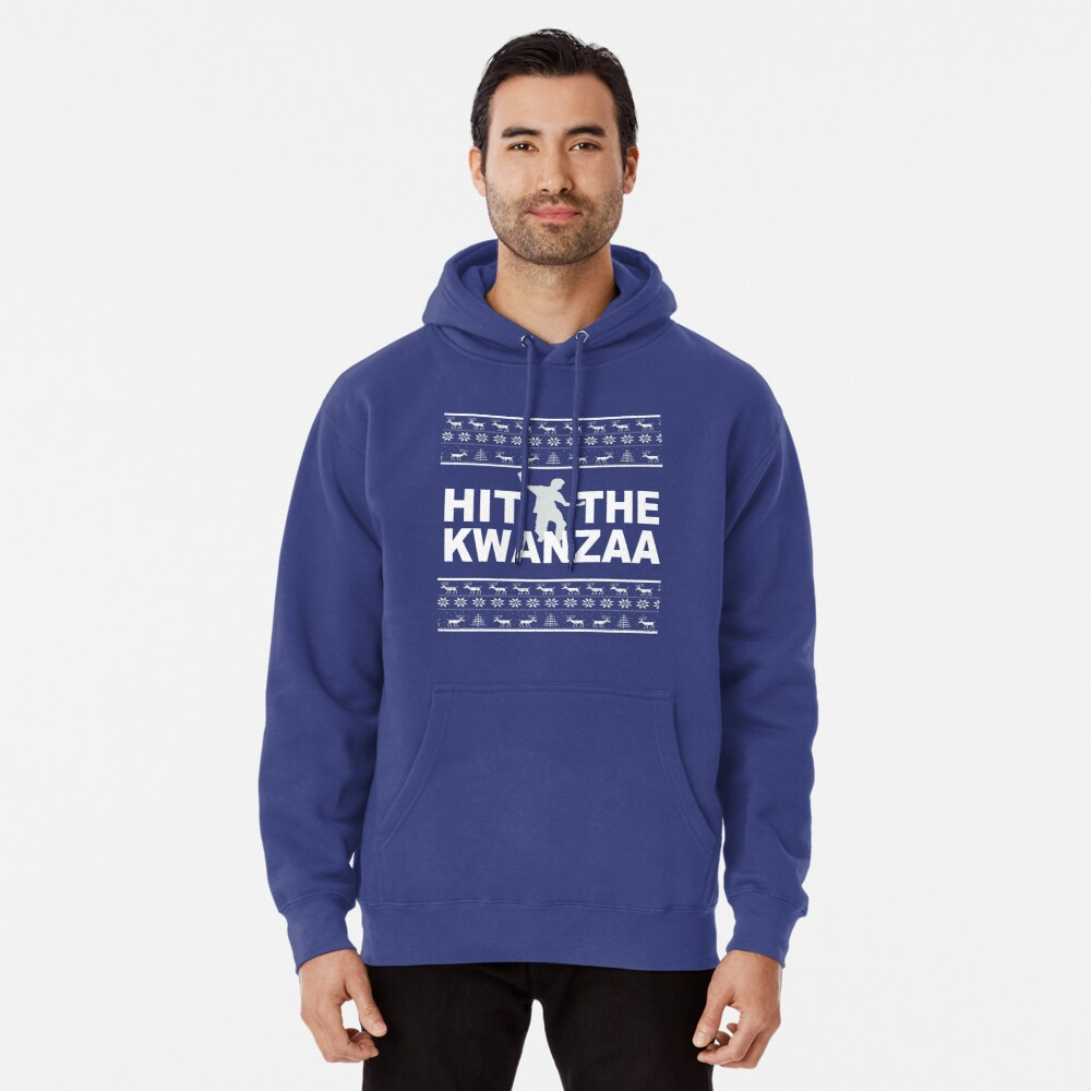Hit The Kwanzaa Pullover Hoodie