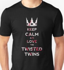 Keep Calm And Love The Twisted Twins T-Shirt