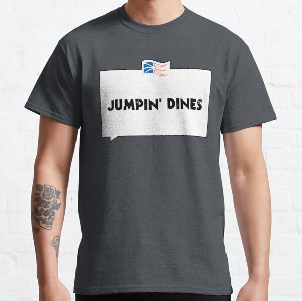 JUMPIN' DINES Classic T-Shirt