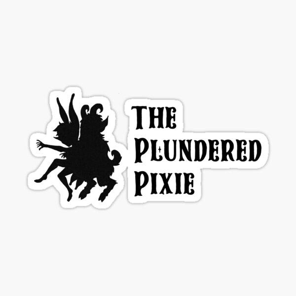 The Plundered Pixie Sticker
