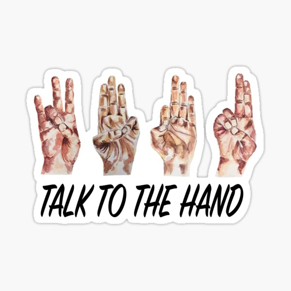 Talk to the Hand - Yoga Mudras black Sticker
