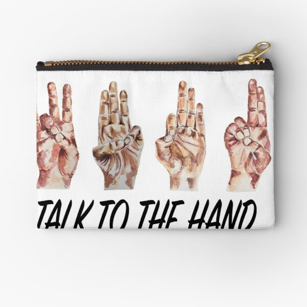 Talk to the Hand - Yoga Mudras black Zipper Pouch
