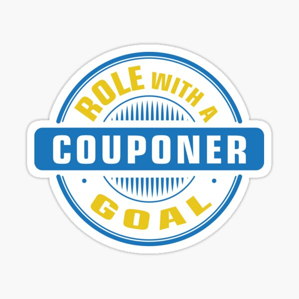 Couponer Role with a Goal Love Extreme Shopping Deals Discounts Saving  Sticker
