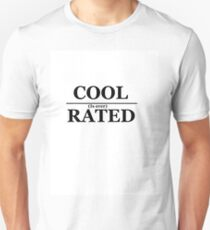 Cool is Overrated T-Shirt