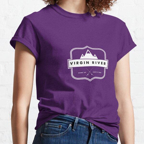 Virgin River Home of Jack's Bar Classic T-Shirt