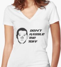 Don't Hassle the Toff Women's Fitted V-Neck T-Shirt