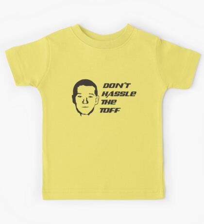 Don't Hassle the Toff Kids Clothes
