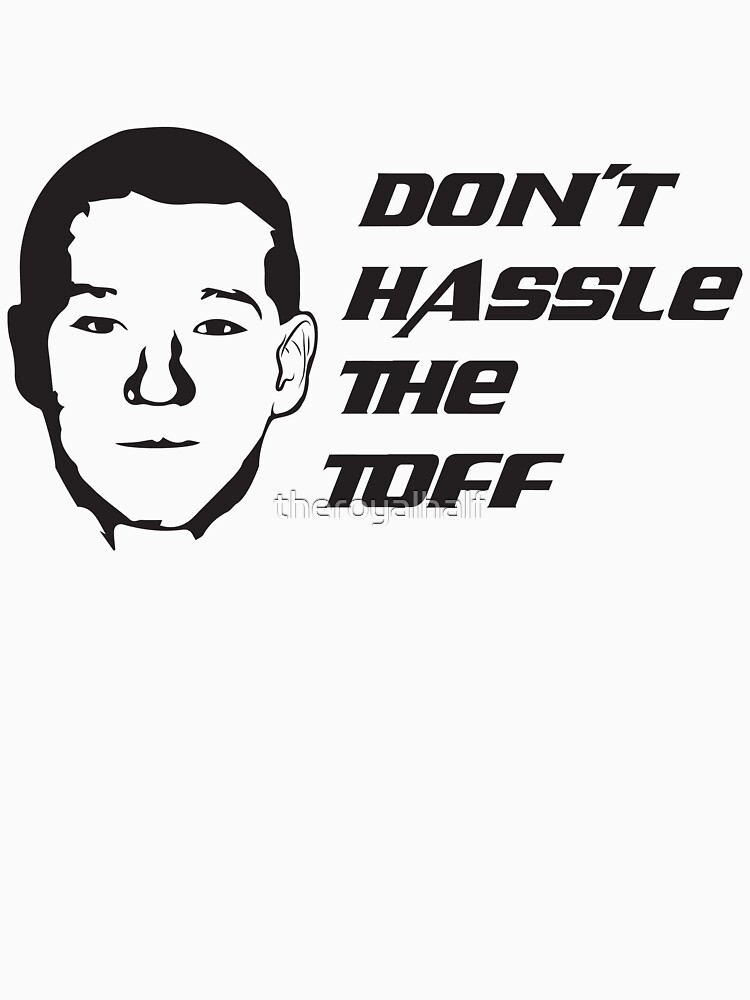Don't Hassle the Toff by theroyalhalf