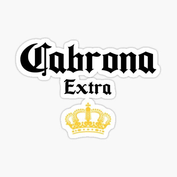 Cabrona Corona with a Crown Vinyl Cut Decal Chicana Latina Art