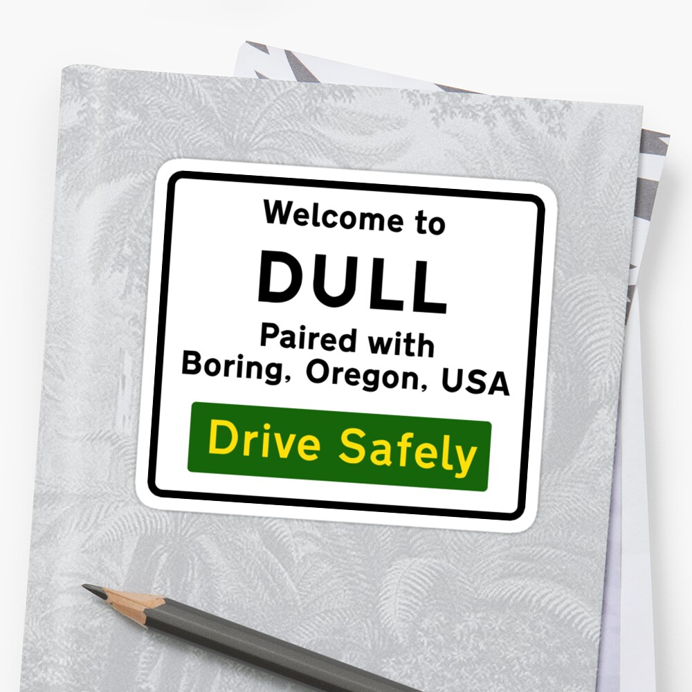 Welcome to Dull, UK by worldofsigns