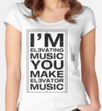 I'm Elevating Music, You Make Elevator Music (Black) Women's Fitted Scoop T-Shirt
