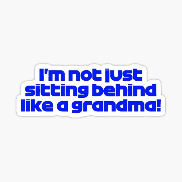 Max Verstappen Isn't A Grandma Sticker