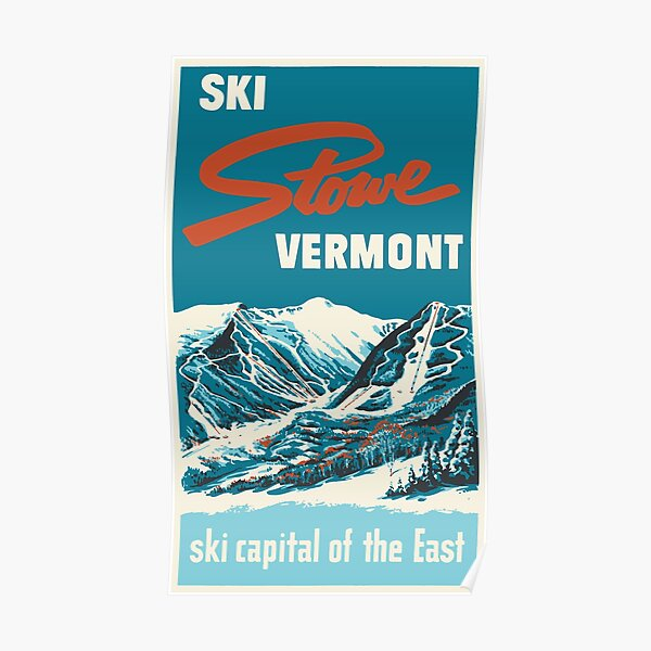 Ski Stowe Vermont, Vintage Poster Poster