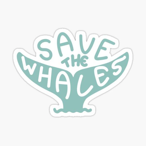 save the whales sticker Sticker