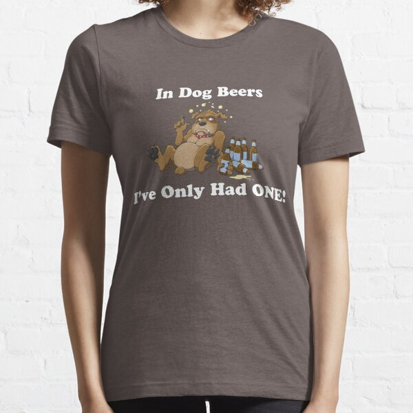 In Dog Beers (Brown) Essential T-Shirt