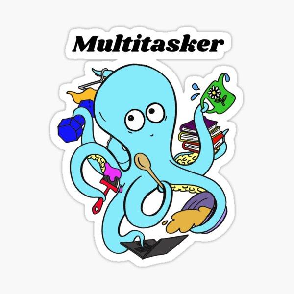 Cute and Funny Octopus Multitasker Design Sticker
