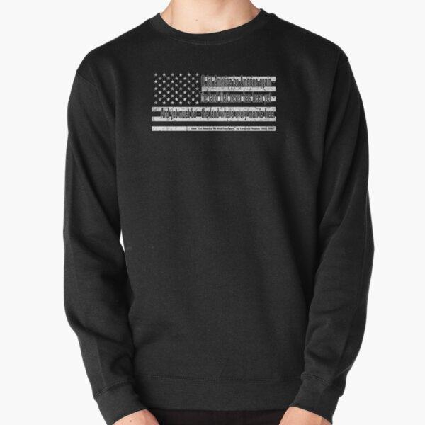 Langston Hughes: Let America Be America Again  Pullover Sweatshirt
