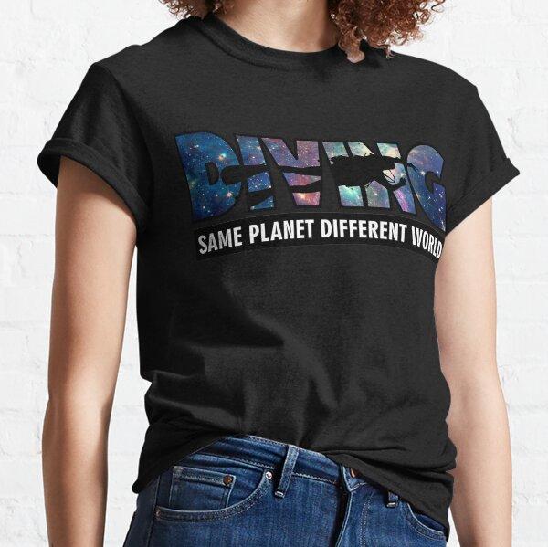Scuba Diving, Same Planet Different World Classic T-Shirt