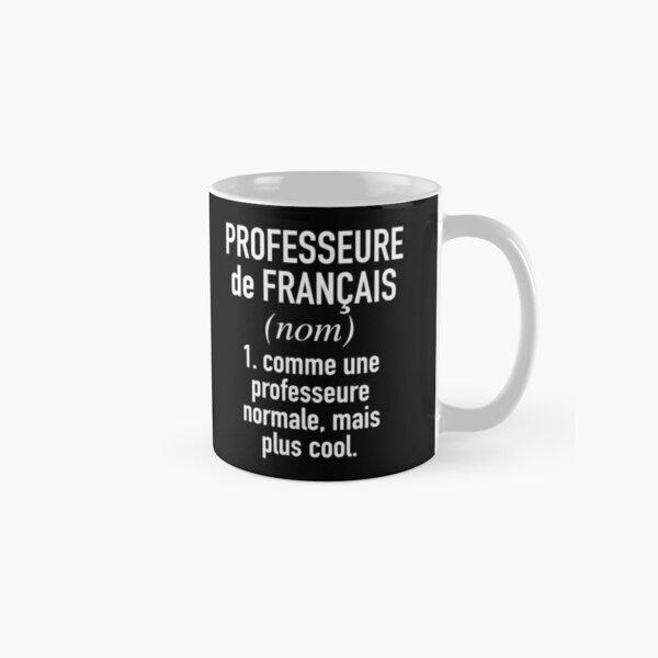 French Teacher (Female) - in French Language Classic Mug