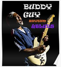 Buddy guy rhythm me and blues Poster