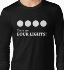 There are FOUR LIGHTS! (White Ink) Long Sleeve T-Shirt