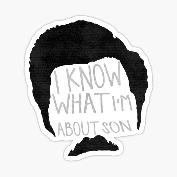 I know what im about son Sticker