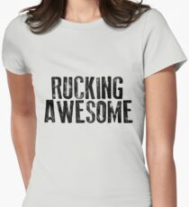 Rucking Awesome Women's Fitted T-Shirt
