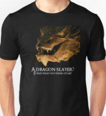 A dragon slayer? T-Shirt