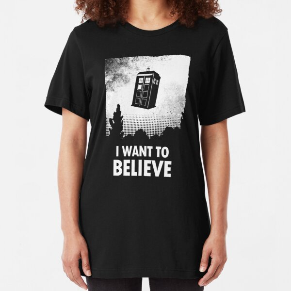 I Want To Believe  Slim Fit T-Shirt