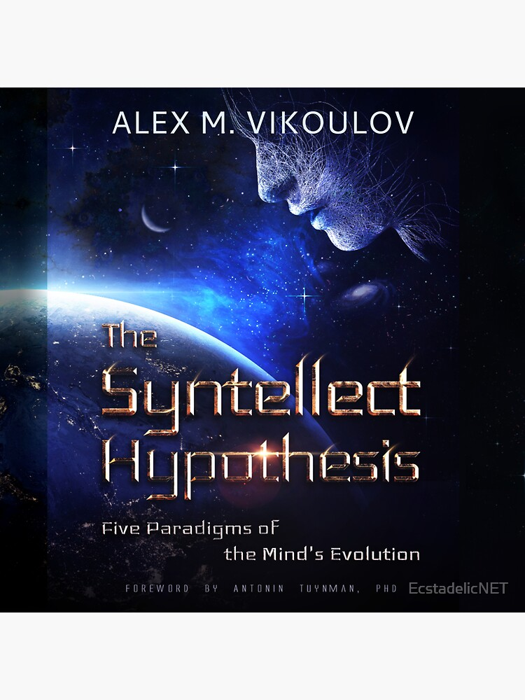 The Syntellect Hypothesis, Audiobook by EcstadelicNET