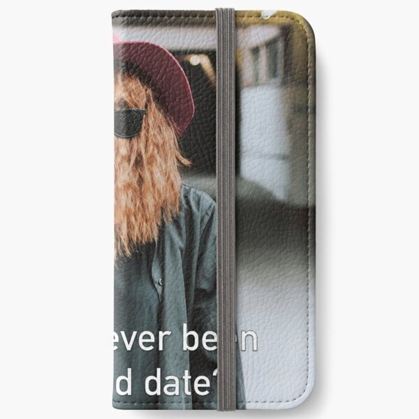 Have You Ever Been On A Blind Date iPhone Wallet