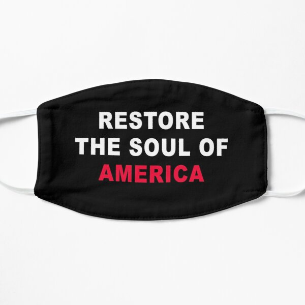 Restore the Soul of America Mask