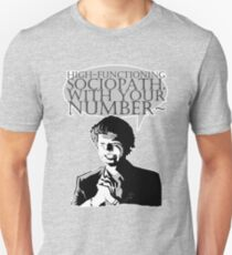 High-Functioning Sociopath. Unisex T-Shirt