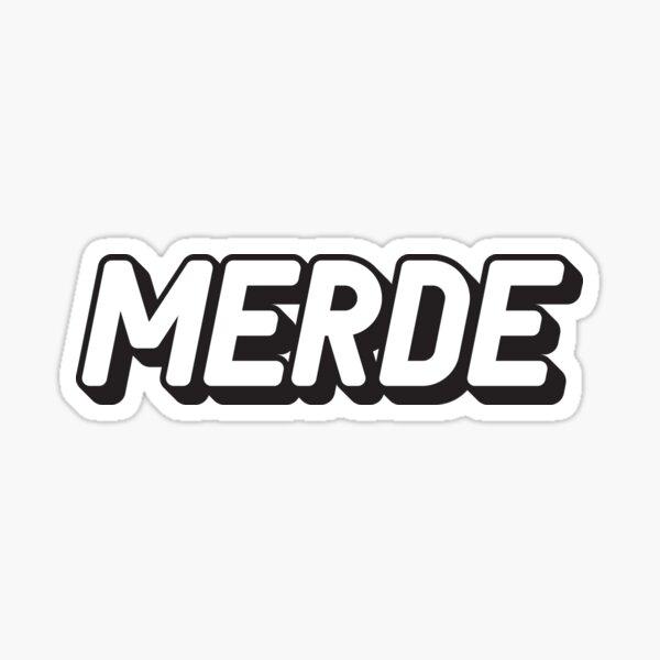La merde sonne mieux en français Sticker