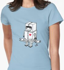 For today I am a robot Womens Fitted T-Shirt