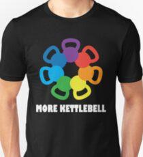 More Kettlebell For Crossfit Unisex T-Shirt