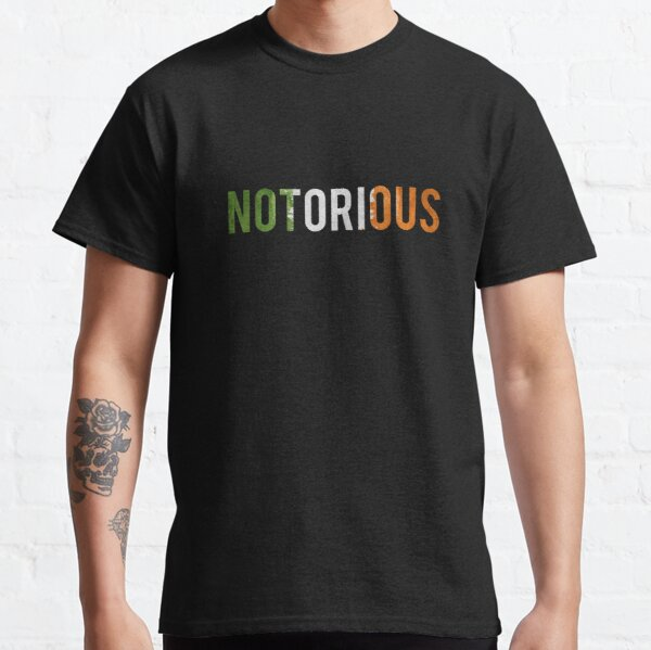 Irish Notorious Classic T-Shirt