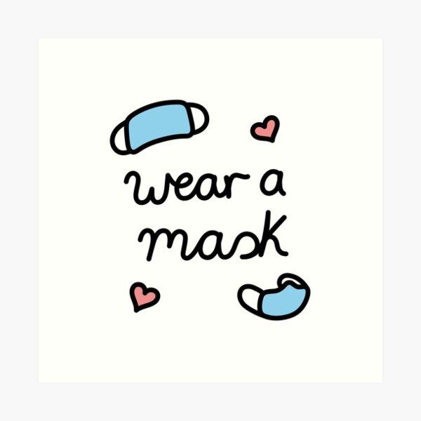 Wear a mask Art Print