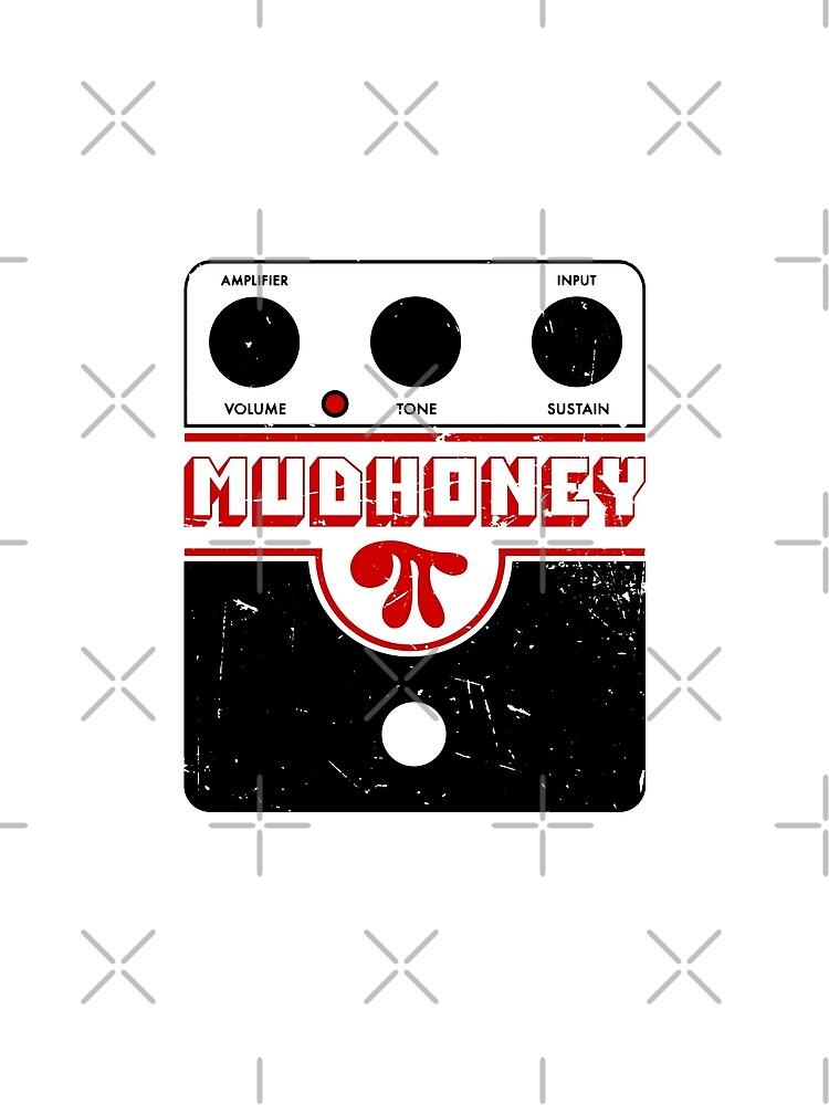Mudhoney Big Muff - Guitar Distortion Pedal - Distressed Print Design by ashburg