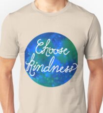 Choose Kindness-Cool Unisex T-Shirt