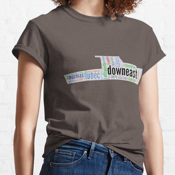 Downeast Places Classic T-Shirt