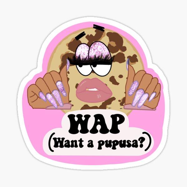 WAP (quiero unas pupusas). Pegatina