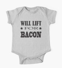 Will Lift For Bacon - Funny Crossfit Saying One Piece - Short Sleeve