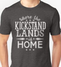 Where the Kickstand Lands is Home - As the Magpie Flies T-Shirt