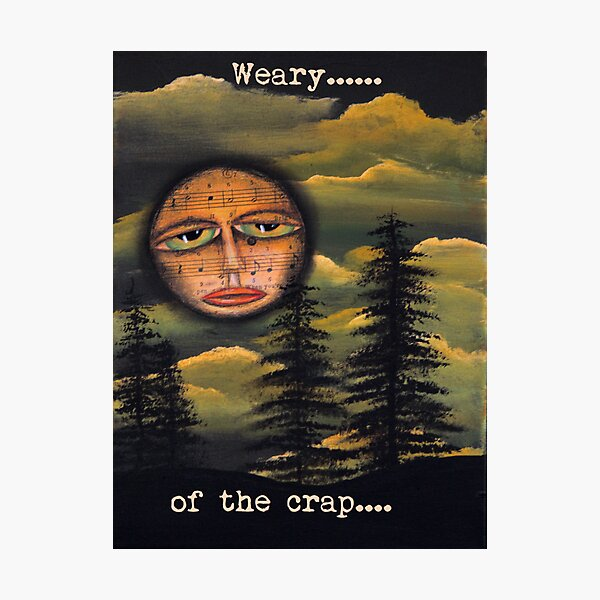 Original Art Work by Angieclementine - moon - weary of the crap Photographic Print