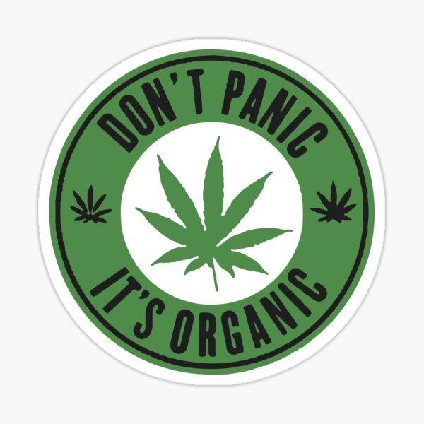 Dont panic its organic   Marijuana   Sticker