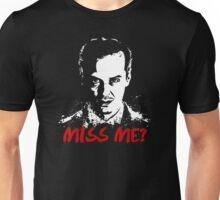 Miss Me? Unisex T-Shirt