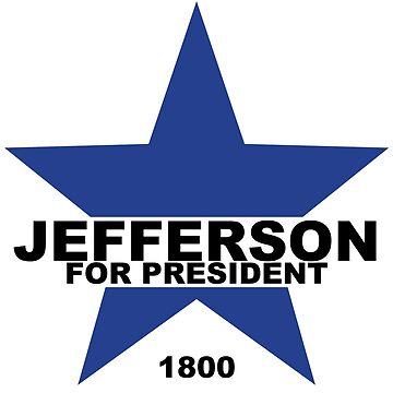 Jefferson for President by danimariex