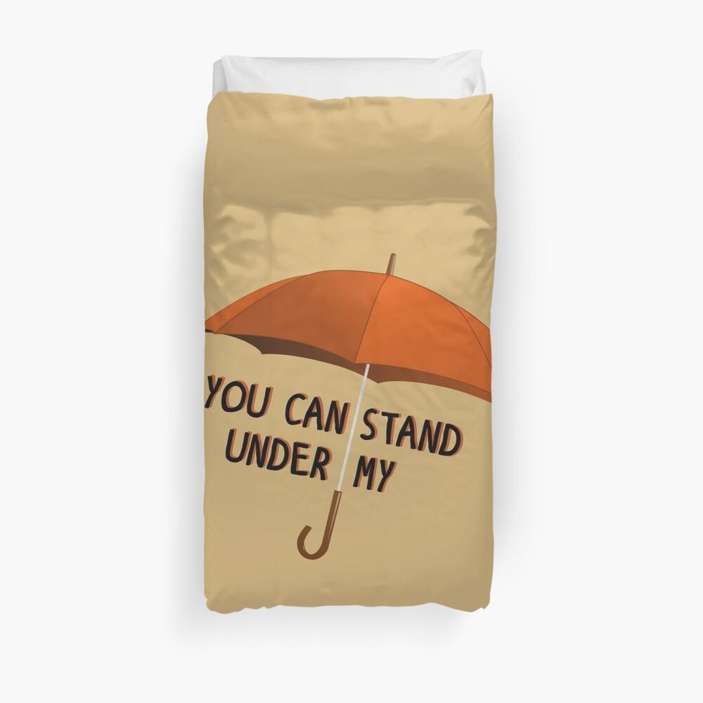 You Can Stand Under My Umbrella - Rihanna Design Duvet Cover
