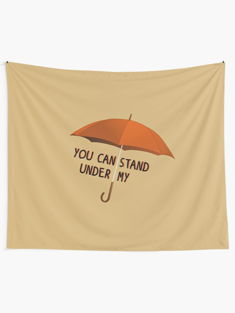 Alternate view of You Can Stand Under My Umbrella - Rihanna Design Tapestry